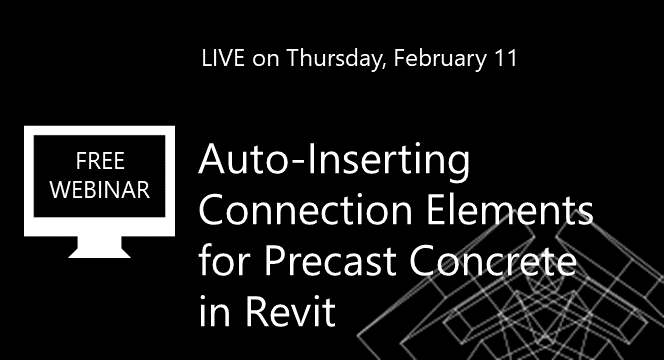 Auto-Inserting Connection Elements for Precast Concrete in Revit [WEBINAR]